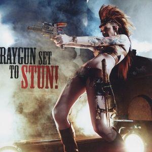 Raygun Set to Stun!