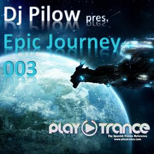 Dj Pilow - Epic Journey 003