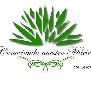 Conociendo Nuestro México 2016 06 18