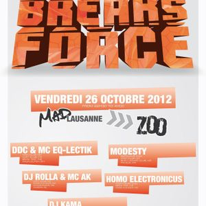 BREAK'S FORCE @ MAD Lausanne - 26.10.12
