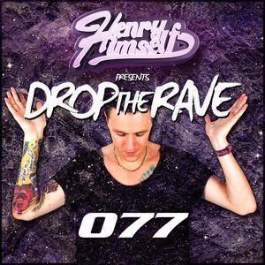 Henry Himself - Drop The Rave #077