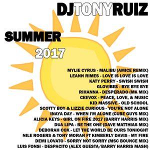 DJ Tony Ruiz - Summer 2017