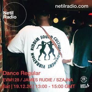 Dance Regular w/ EVM128, James Rudie & Szajna - 19th December 2020