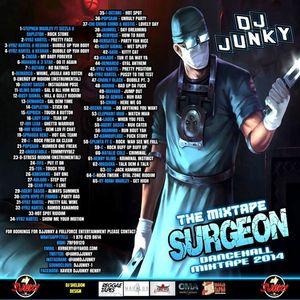 DJJUNKY - THE MIXTAPE SURGEON DANCEHALL MIXTAPE