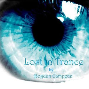 Bogdan Campean - Lost in Trance episode 64