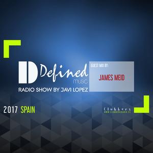 Defined Music RS #103 by Javi Lopez (Guest Mix James Meid)