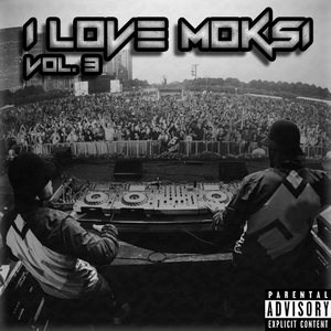 I LOVE MOKSI MIX Vol.3