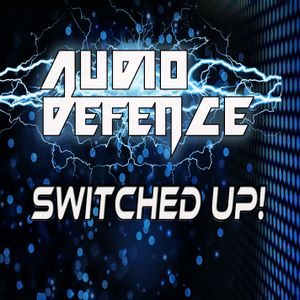 Audio Defence Switched up!