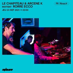Le Chapiteau et Arcene K invitent Rorre ECCO - 23 Septembre 2021