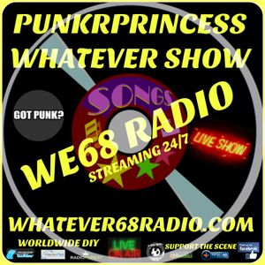 PunkrPrincess Whatever Show recorded live 1/7/2017 only @whatever68.com