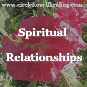 Spiritual Relationships - With Special Guest