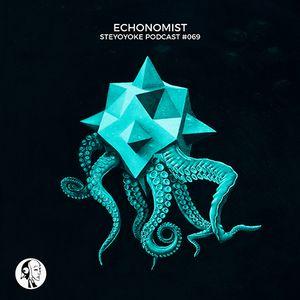 Echonomist - Steyoyoke Podcast #069