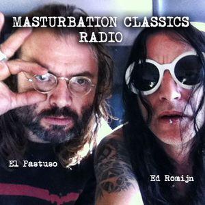 Masturbation Classics Radio #1