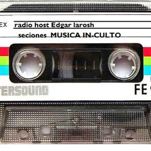 Musica In-Culto(seciones) radio host Edgar Larosh
