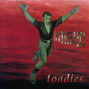 "Toadies' ""Rubberneck"""