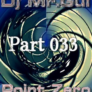 Point Zero 33 1st Hour (Dj Mr.Gui)