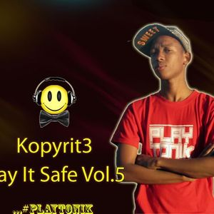 Play It Safe Vol.5