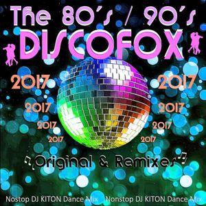 The 80s - 90s Discofox (Original & Remixes).. Next Party Zone with DJ KITON