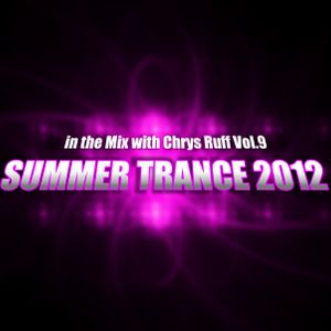in the Mix with Chrys Ruff Vol.9 - Summer Trance 2012