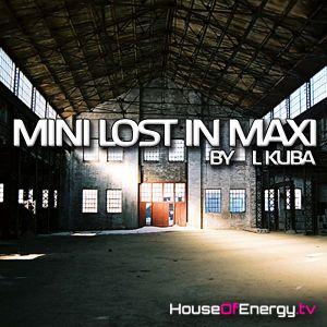 L Kuba - Mini Lost in Maxi