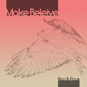 Rico & Paus - Make believe