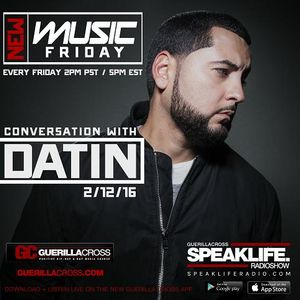 SPEAKLIFE Radio: New Music Friday – Conversation w/ Datin [Episode 1.1]