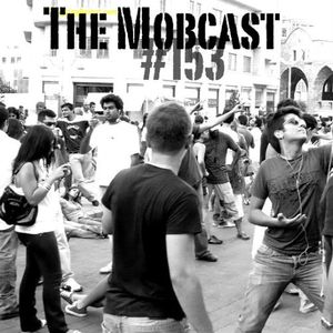 Toadcast #153 - The Mobcast