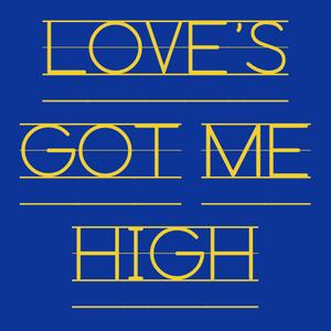 Loves Got Me High-Mix 2014