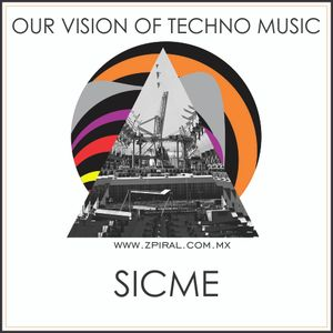 "Our Vision Of TECHNO MUSIC ""SICME"""