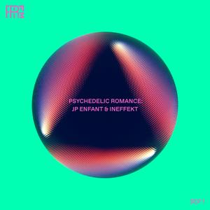 RRFM • Psychedelic Romance w/ JP Enfant & Ineffekt • 01-09-2021