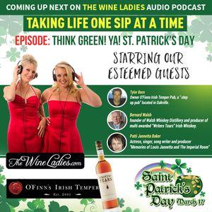 Episode 66: St. Patrick's Day; Tyler Born, Bernard Walsh, Patti Jannetta, Louis Jannetta