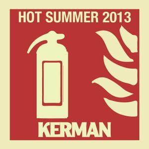 Hot Hot. RadioKerman Summer 2013
