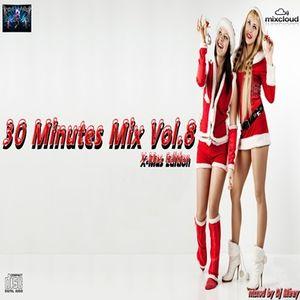 30 Minutes Mix Vol.8 ( X-Mas Edition)