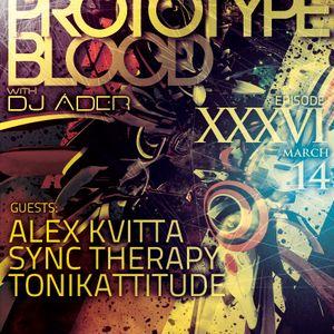 Art Style : Techno | Prototype Blood With DJ Áder | Episode 36 [Part 1] : Alex Kvitta