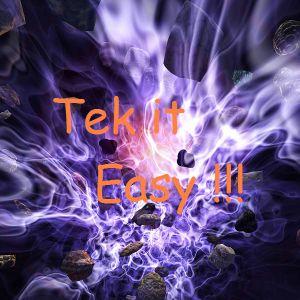 Tek it Easy !!!