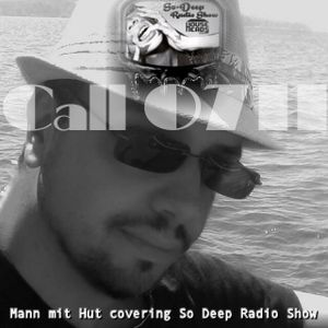 Call 0711 Ep.28 : Mann mit Hut covering So Deep Radioshow