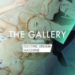 The Gallery Electric Dream Machine 001 Nervo