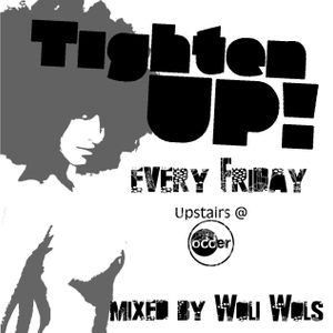 Tighten Up! ep. 1 Mixed by Woli Wols