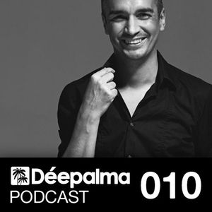 Déepalma Podcast 010 - by RONY BREAKER