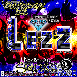 "LezZ- ""Blackout Project 2012"" Mix Submitted For DrumTheory 101_Streamed on www.EverydayJunglist.com"