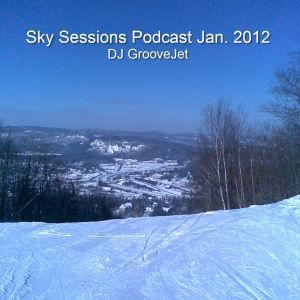DJ Groovejet - Sky Sessions Podcast Jan.2012