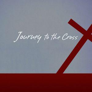 Mark: Journey to the Cross Pt.2