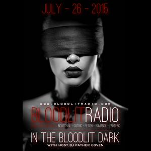 In The Bloodlit Dark! July-26-2015