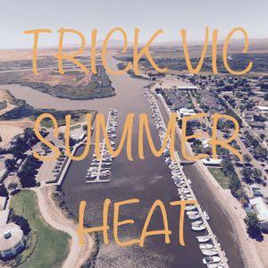 Trick Vic - Summer Heat