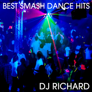 Smash Dance Hits Mix!!!