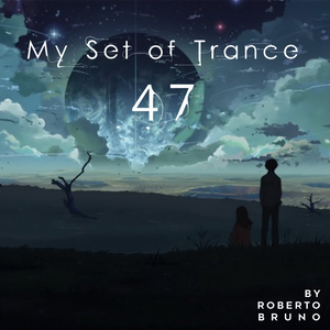 My Set of Trance 47