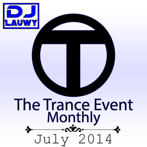 The Trance Event Monthly - July 2014