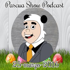 Panda Show - Marzo 25, 2016 - Podcast