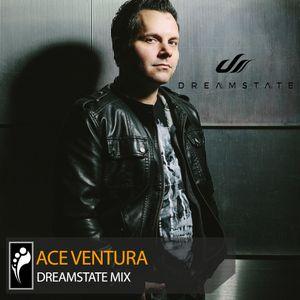 Ace Ventura - Dreamstate Mix