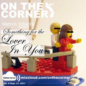"On The Corner Podcast 8.0 ""For Loverz"" (9-21-11)"